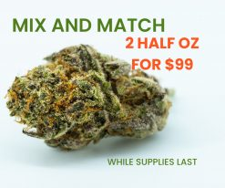 mix and match 2 half oz for $99