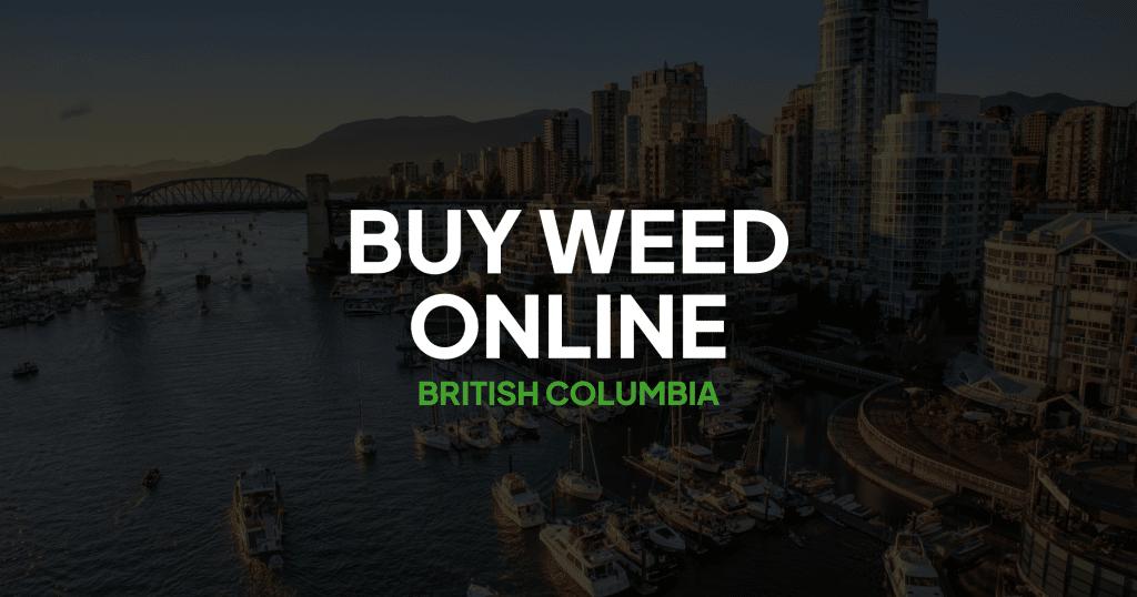 Buy Weed Online British Columbia