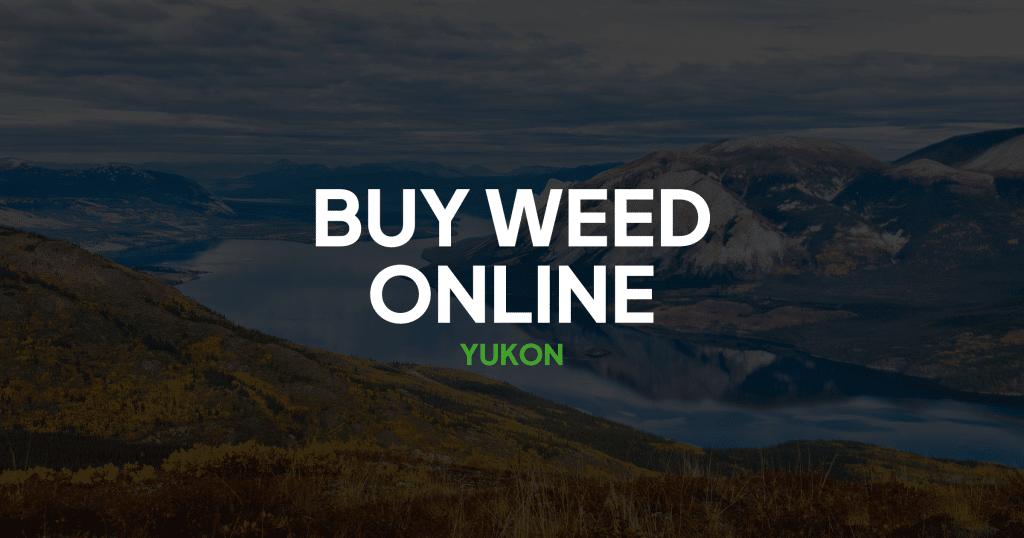 Buy Weed Online Yukon